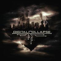 Digital Collapse — Digital Collapse