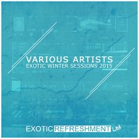 Exotic Winter Sessions 2015 — сборник
