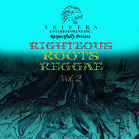 Righteous Roots Reggae, Vol. 2 — 5 Rivers Entertainment Inc.