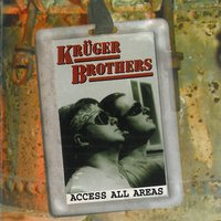 Access All Areas — Kruger Brothers