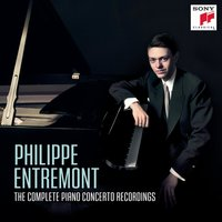 Philippe Entremont: The Complete Piano Concerto Recordings — Philippe Entremont