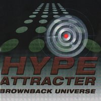 Brownback Universe — Hype Attracter