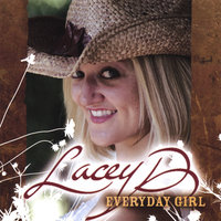 Everyday Girl — Lacey D