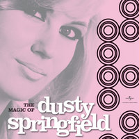 The Magic of Dusty Springfield — Dusty Springfield