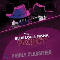 Highly Classified — Lou Marini, Misha Segal