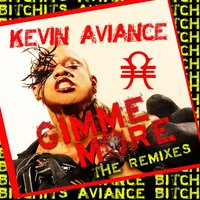 Gimme More — Kevin Aviance