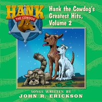 Hank the Cowdog's Greatest Hits, Vol. 2 — John R. Erickson