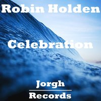 Celebration - Single — Robin Holden