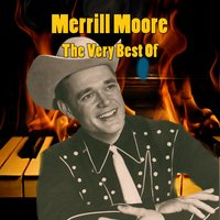 The Very Best Of — Merrill Moore