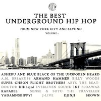 The Best Underground Hip Hop from New York City and Beyond — сборник