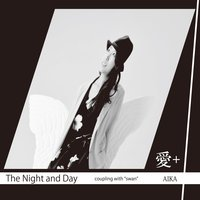 The Night and Day — Aika