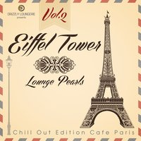 Eiffel Tower Lounge Pearls, Vol.2 — сборник