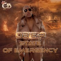State of Emergency — Obie-P