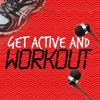 Get Active and Workout — Active Workout Music