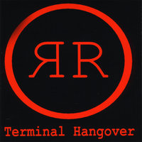 Terminal Hangover — Roofied Resistance