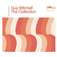 The Guy Mitchell Collection — Guy Mitchell