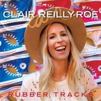 Rubber Tracks — Clair Reilly-Roe