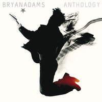 Anthology — Bryan Adams