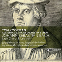 Bach: Latin Church Music Vol. 1 — Ton Koopman, Amsterdam Baroque Orchestra & Choir, Иоганн Себастьян Бах