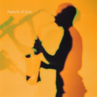 Aspects Of Jazz — Steve Sidwell