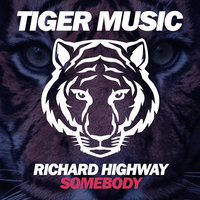 Somebody — Richard Highway