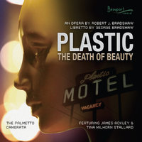 Plastic: The Death of Beauty — The Palmetto Camerata, James Ackley & Tina Milhorn Stallard