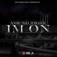 Im On — Young Twon