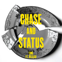 Time — Chase & Status, Delilah