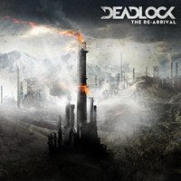 The Re-Arrival — DeadLock