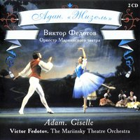 Adam: Giselle — Victor Fedotov & Mariinsky Theatre Symphony Orchestra