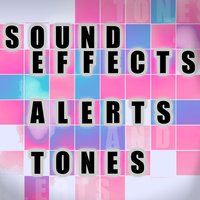 Sound Effects, Alerts and Tones — Text Tones
