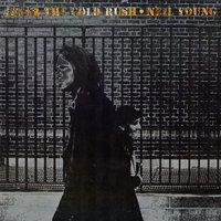 After The Gold Rush — Neil Young