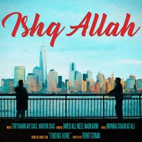 Ishq Allah - Single — Javed Ali, Neel Nadkarni, Javed Ali, Need Nadkarni, Need Nadkarni