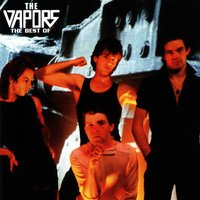 The Best Of The Vapors — The Vapors