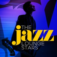 The Jazz Lounge Stars — Electro Lounge All Stars