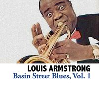 Basin Street Blues, Vol. 1 — Louis Armstrong