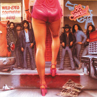 Wild-Eyed Southern Boys — 38 Special