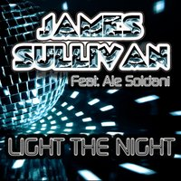 Light the Night — James Sullivan, Ale Soldani