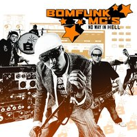 No Way In Hell — Bomfunk MC's