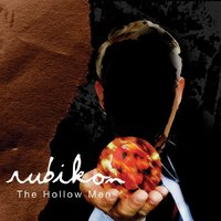 The Hollow Men — Rubikon