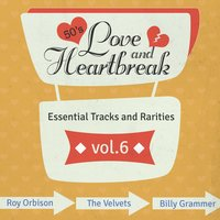 Love and Heartbreak from the 50's, Hits, Essential Tracks and Rarities, Vol. 6 — сборник