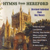 Hyms From Hereford — Hereford Cathedral Choir, Roy Massey, Richard Lloyd & Robert Green