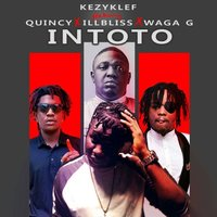 Intoto — Quincy, Illbliss, Waga G, Kezyklef