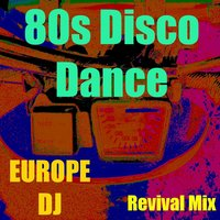 80s Disco Dance — Europe dj