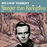Younger Than Springtime — William Tabbert