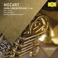 Mozart: Horn Concertos Nos.1-4 — William Purvis, David Jolley, Orpheus Chamber Orchestra