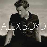 Light Up Tonight — Alex Boyd
