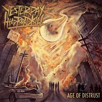 Age of Distrust — Yesterday I Had Roadkill