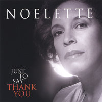 Just To Say Thank You — Noelette