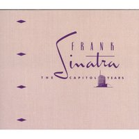 The Capitol Years — Frank Sinatra